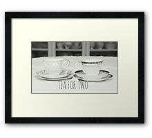 Tea for Two, typography written on photograph of tea cups Framed Print