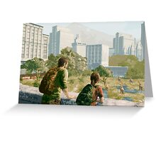 The Last of Us - Can't Deny the View Greeting Card
