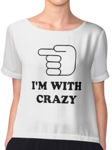 I'm With Crazy Chiffon Top