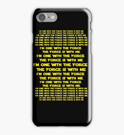 One with the Force The Force is with Me  iPhone Case/Skin