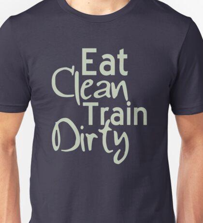 Oh Clean Train Dirty Unisex T-Shirt