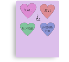Peace Love Rainbows & Unicorn Poo Canvas Print
