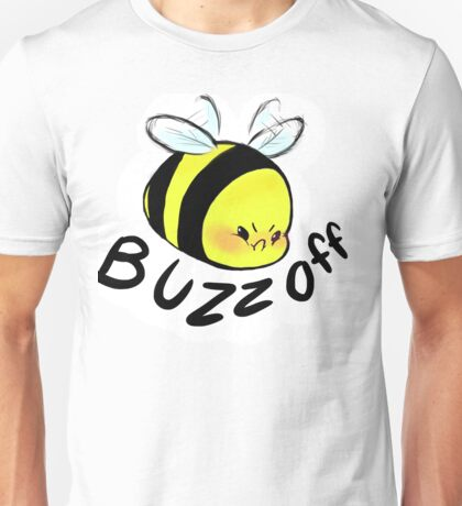 Buzz off Bee Unisex T-Shirt