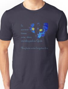 In Ancient Times Cats Were Worshipped as Gods  Unisex T-Shirt