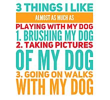 Funny Dog Quote Saying Photographic Print