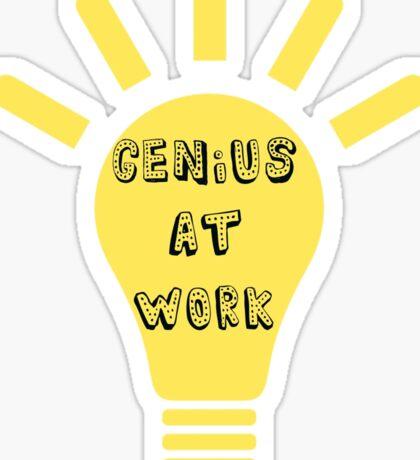 Genius At Work Sticker