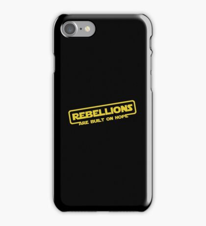 "Star Wars - ""Rebellions are built on hope!""  iPhone Case/Skin"