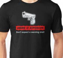 Do not expect A warnimg shot Unisex T-Shirt