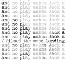 All work and no play makes Jack a dull boy... Sticker