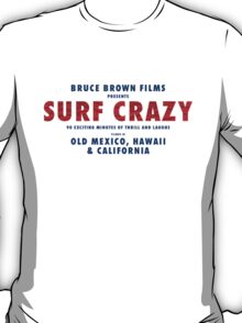 Surf Crazy T-Shirt