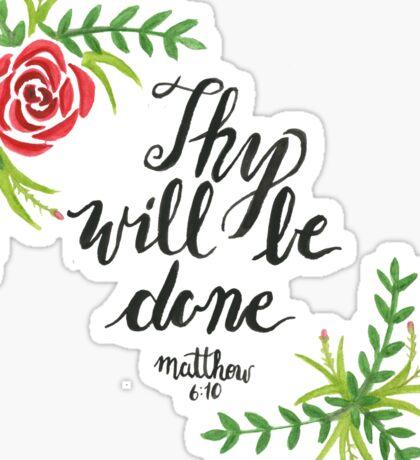 Hand Painted Watercolor Matthew 6:10 Sticker