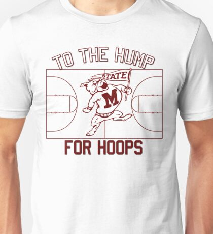 To the Hump For Hoops Unisex T-Shirt