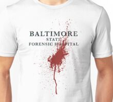 Baltimore State Forensic Hospital Unisex T-Shirt