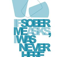 Sober Me by porchfly