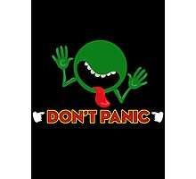 Don't Panic Photographic Print