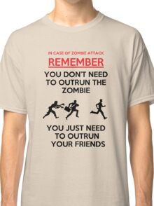 Run For Your Life Classic T-Shirt