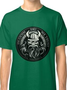 Get! In Odin We Trust - Valhalla collection Classic T-Shirt