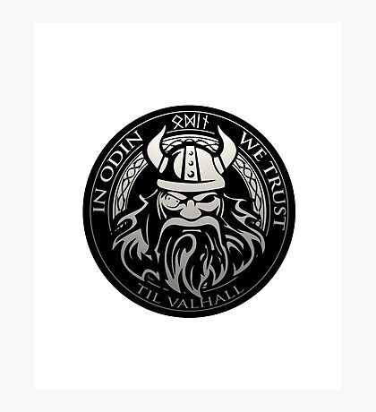 Get! In Odin We Trust - Valhalla collection Photographic Print