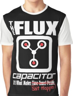 The Flux Capacitor - The Dark Side - Makes $#it Happen Graphic T-Shirt