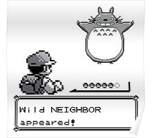 Wild NEIGHBOR appeared! Poster