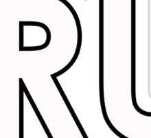 TRU. Sticker