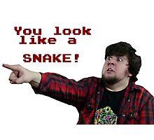 JonTron: YOU LOOK LIKE A SNAKE!  Photographic Print