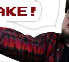 JonTron: YOU LOOK LIKE A SNAKE!  Sticker