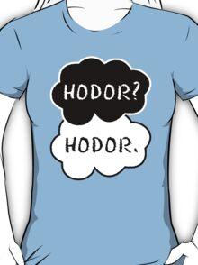 Hodor? Hodor. T-Shirt