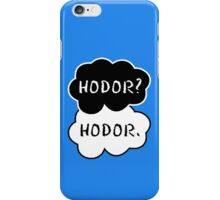 Hodor? Hodor. iPhone Case/Skin