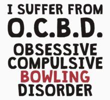 Obsessive Compulsive Bowling Disorder T-Shirt