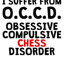 Obsessive Compulsive Chess Disorder by kwg2200