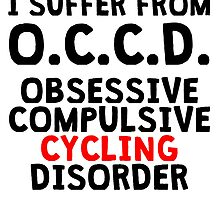 Obsessive Compulsive Cycling Disorder by kwg2200