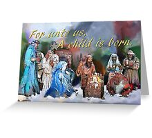 For unto us, Greeting Card
