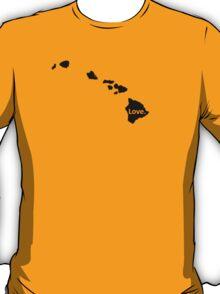 hawaii love T-Shirt