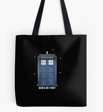 Who's on First Tote Bag