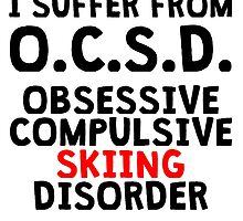 Obsessive Compulsive Skiing Disorder by kwg2200
