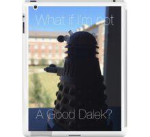 Doctor Who Dalek - Good Dalek iPad Case/Skin
