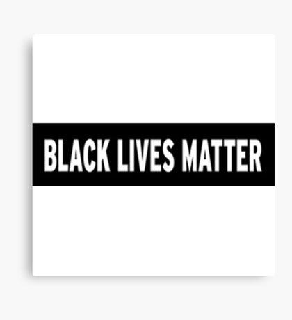 Black Lives Matter, Stop racism Canvas Print