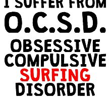 Obsessive Compulsive Surfing Disorder by kwg2200