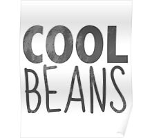 Cool Beans Poster