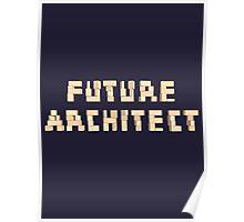 Future Architect Kids Blocks Architecture T-Shirt Poster