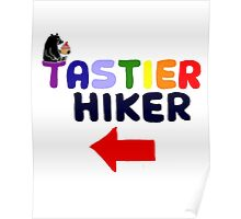 Cool Funny Tastier Hiker with Arrow Cartoon Poster