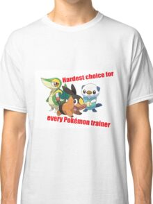 hard choice Classic T-Shirt