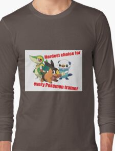 hard choice Long Sleeve T-Shirt
