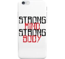 Strong Mind Strong Body | Fitness Slogan iPhone Case/Skin