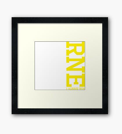 Burned I Win Always Casual Cool Typography Sentence Framed Print