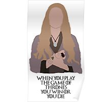 Cersei Lannister - Game Of Thrones (Quote) Poster
