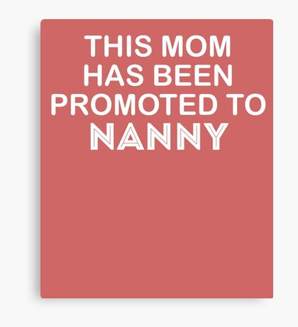 To Nanny Cute New Baby  Canvas Print