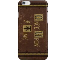 Once Upon a Time - Phone Case iPhone Case/Skin
