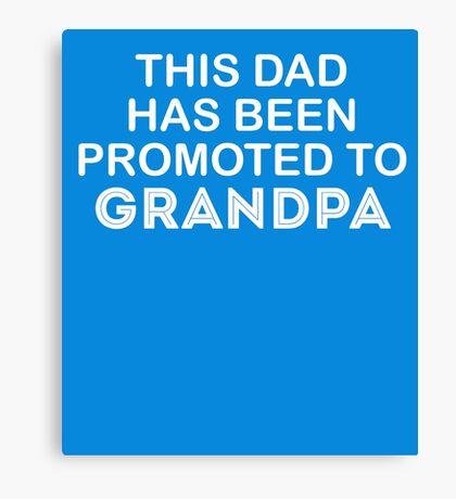 To Grandpa Cute New Baby  Canvas Print